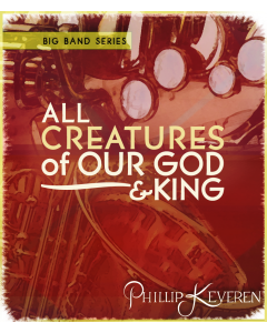 All Creatures of Our God and King - Big Band