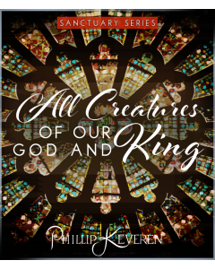 All Creatures of Our God and King - Sanctuary