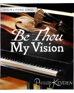 Be Thou My Vision - Violin & Piano