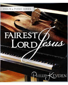 Fairest Lord Jesus - Violin & Piano