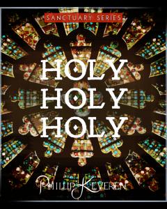 Holy, Holy, Holy - Sanctuary